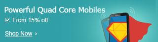 Quad Core Mobiles